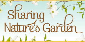 sharing-natures-garden-blog